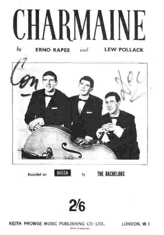 Front cover of music for 'Charmaine' with picture of 'The Bachelors' on the front. This was their first hit recording and stayed in the charts for 52 weeks.